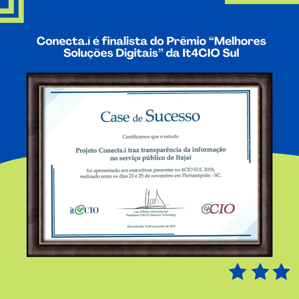 """Finalista do Prêmio """"Melhores Soluções Digitais"""" da It4CIO Sul: Aplicativo Conecta.í"""